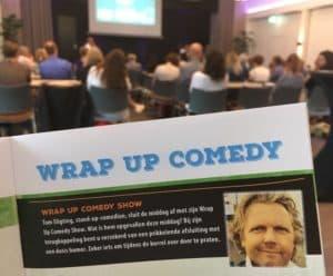 Wrap up comedy zoals het hoort, goed aangekondigd en verzorgd door Tom Sligting